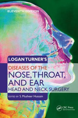 Logan Turner's Diseases of the Ear, Nose and Throat By Blair, Robin/ Maran, Arnold G. D.