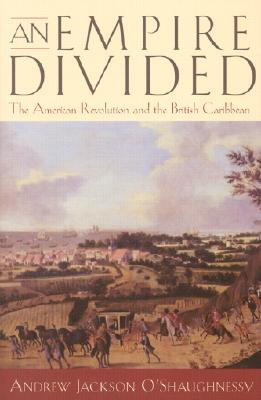 An Empire Divided By O'Shaughnessy, Andrew Jackson