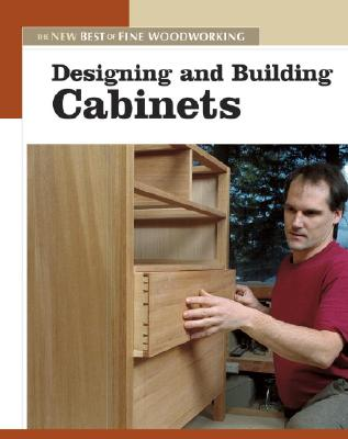 Designing And Building Cabinets By Fine Woodworking (EDT)